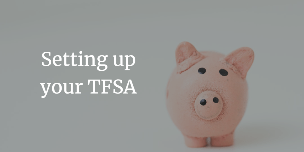 TFSA - What are they - Spending Done Right