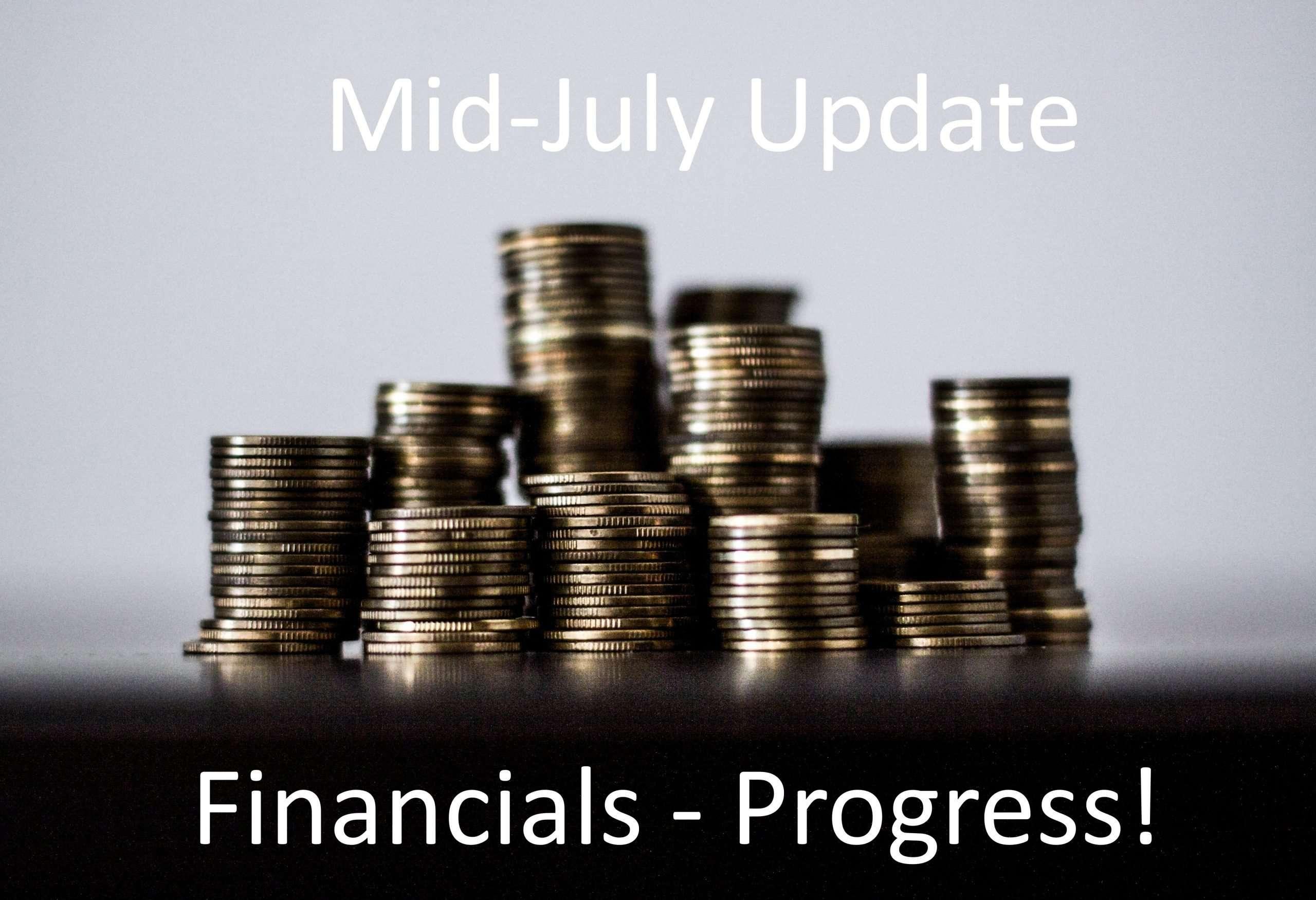 Mid-July Financials