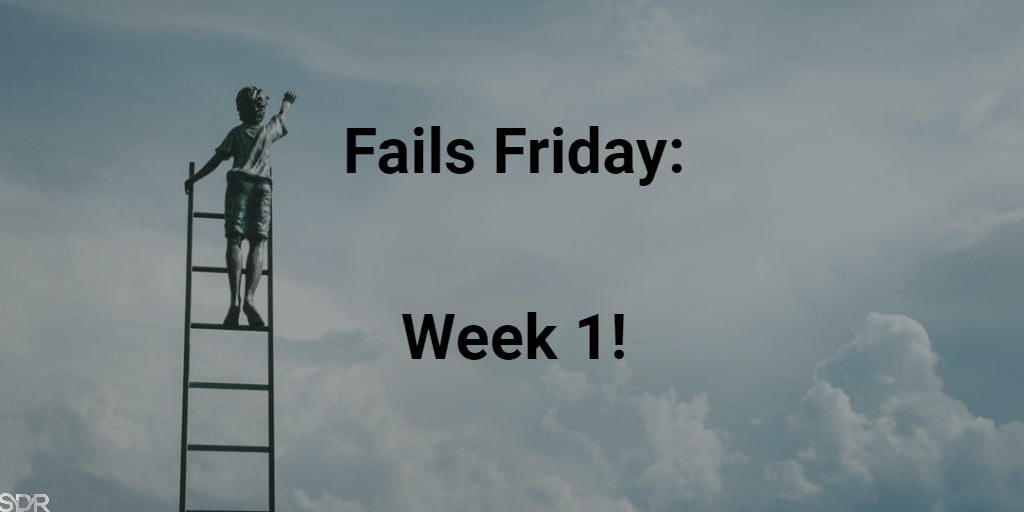 Fails Friday week 1