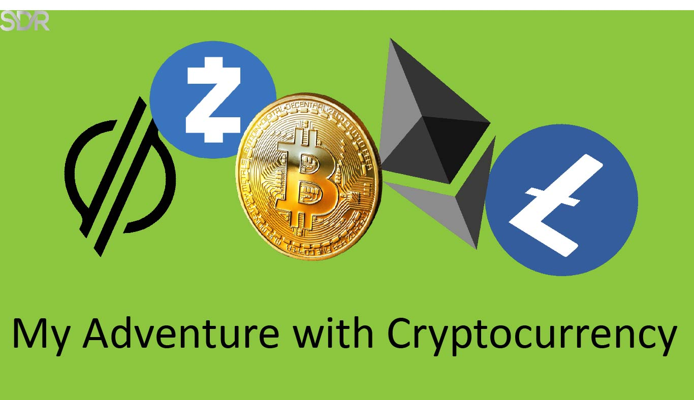 My Adventure With Cryptocurrency