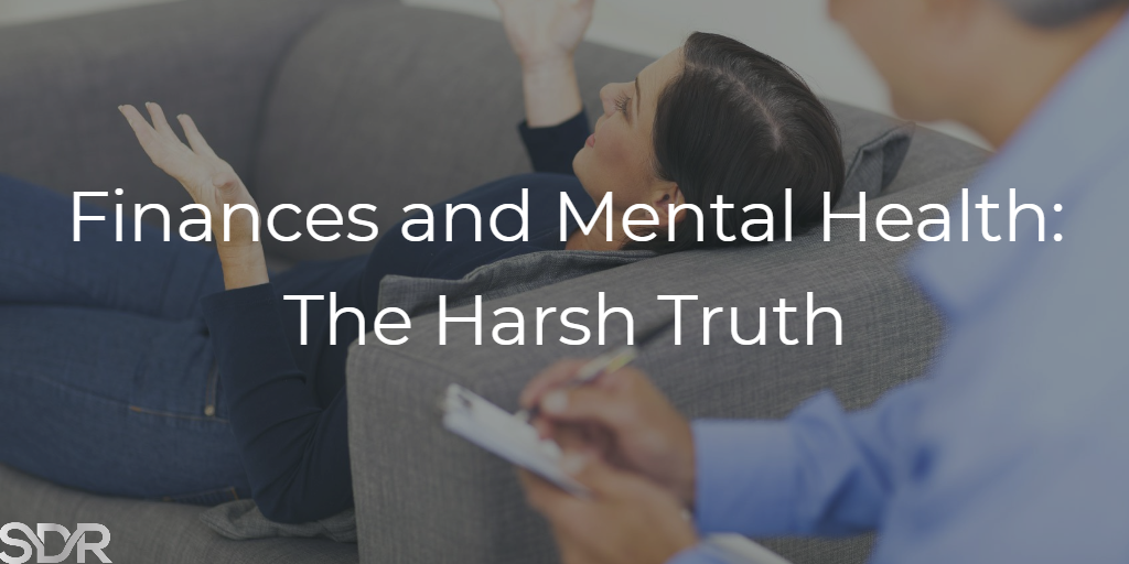 Finances and Mental Health: The Harsh Truth