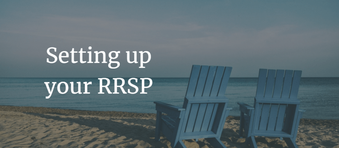 Setting up your RRSP's - Spending Done Right
