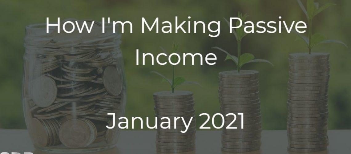 Making passive income January 2021